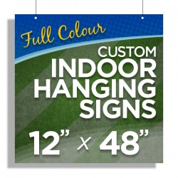 """12""""x48"""" Custom Indoor Hanging Signs"""