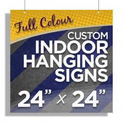 """24""""x24"""" Custom Indoor Hanging Signs"""