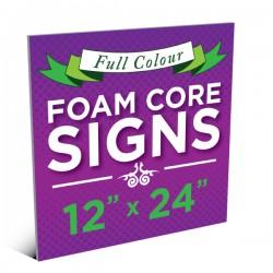 """12""""x24"""" Foam Core Sign"""
