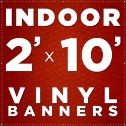 2' x 10' Indoor Vinyl Banner