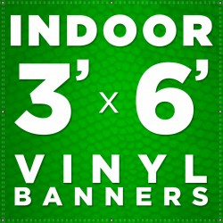 3' x 6' Indoor Vinyl Banner