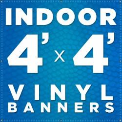 4' x 4' Indoor Vinyl Banner