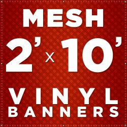 2' x 10' Mesh Vinyl Banner