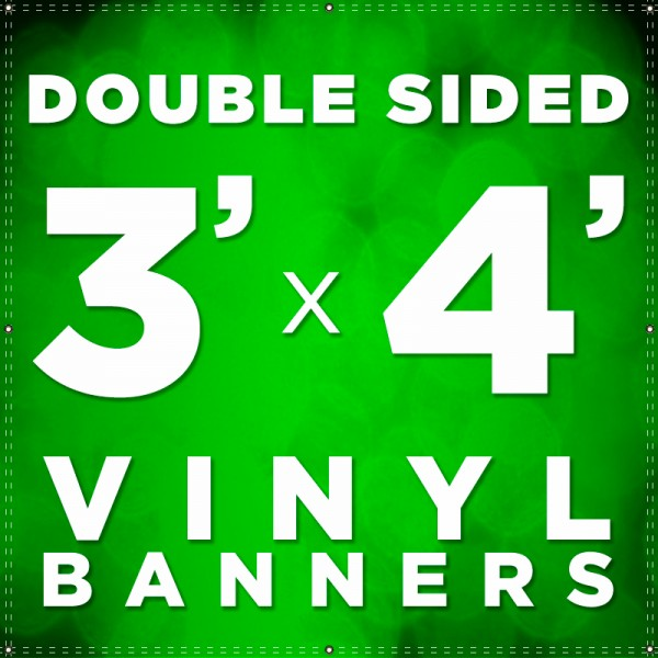 3' x 4'  Double Sided Vinyl Banner