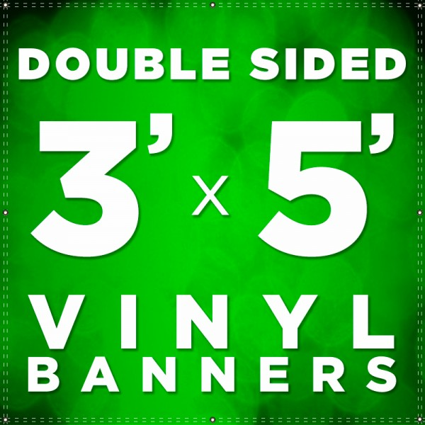 3' x 5' Double Sided Vinyl Banner