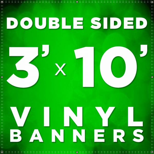 3' x 10' Double Sided Vinyl Banner