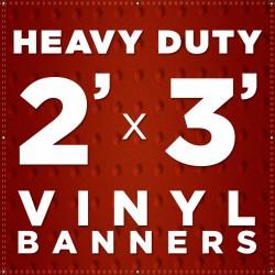2' x 3' Heavy Duty Vinyl Banner