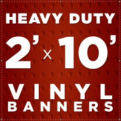 2' x 10' Heavy Duty Vinyl Banner
