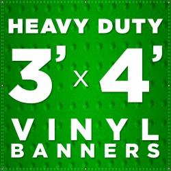 3' x 4'  Heavy Duty Vinyl Banner