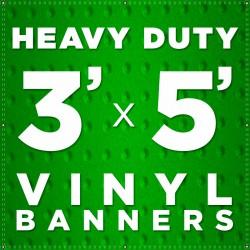 3' x 5' Heavy Duty Vinyl Banner
