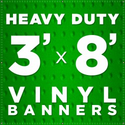 3' x 8' Heavy Duty Vinyl Banner