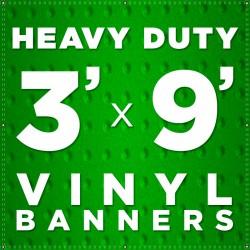 3' x 9' Heavy Duty Vinyl Banner