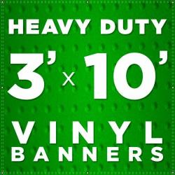 3' x 10' Heavy Duty Vinyl Banner