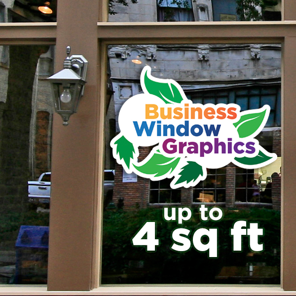 Business Window Graphics - up to 4 square feet