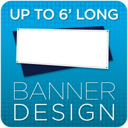 Vinyl Banner Graphic Design - up to 6' long