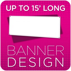 Vinyl Banner Graphic Design - up to 15' long