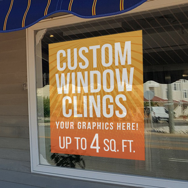 Custom Window Cling Graphics - up to 4 square feet