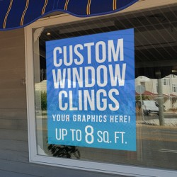 Custom Window Cling Graphics - up to 8 square feet