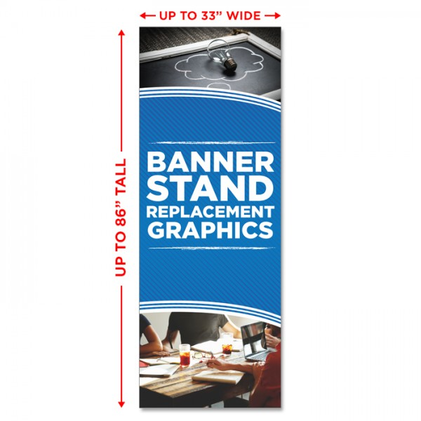 """Premium Banner Stand Replacement Graphic - up to 33"""" wide"""