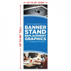 "Economy Banner Stand Replacement Graphic - up to 33"" wide"