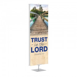 Praise Bridges Trust in the Lord Banner Stands
