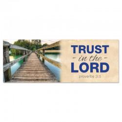 Praise Bridges Trust in the Lord Outdoor Vinyl Banner