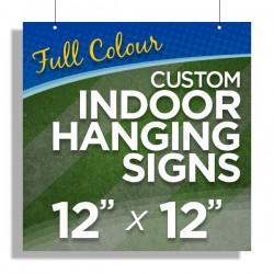 """12""""x12"""" Custom Indoor Hanging Signs"""